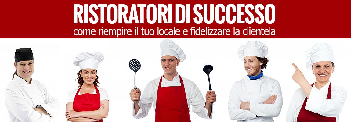 I ristoratori di successo parlano la lingua del marketing di relazione