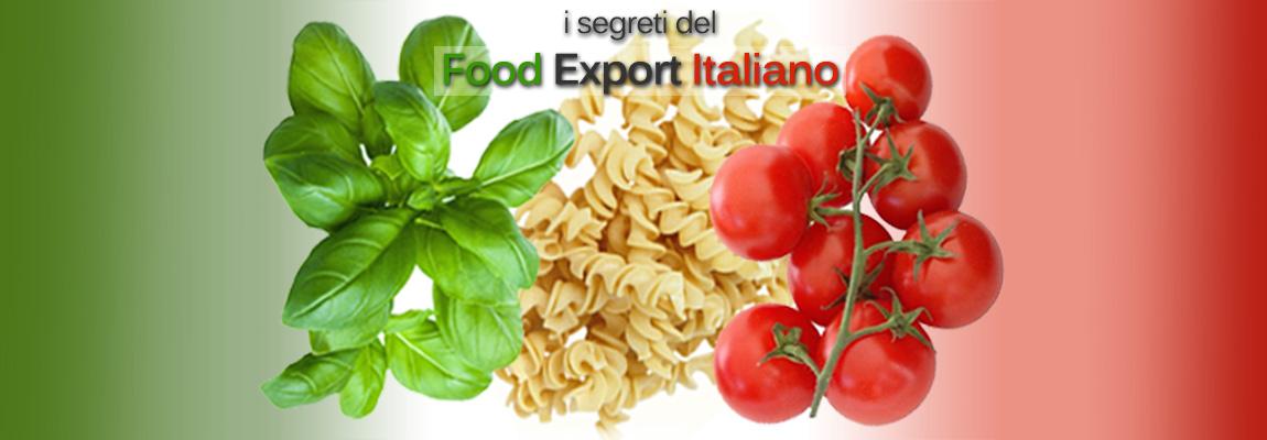 I segreti dell'export dei prodotti alimentari italiani